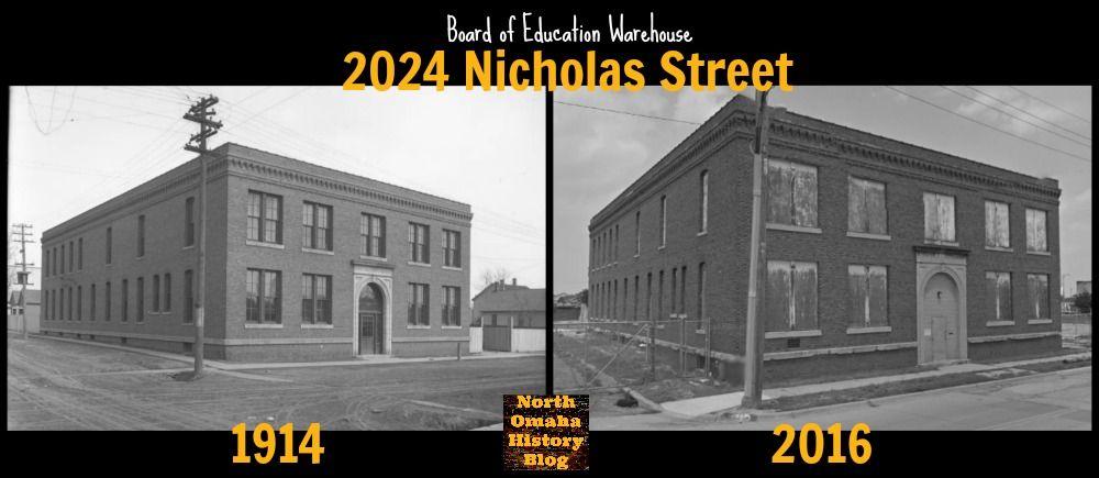 Board of Education Warehouse, 2024 Nicholas Street, North Omaha, Nebraska