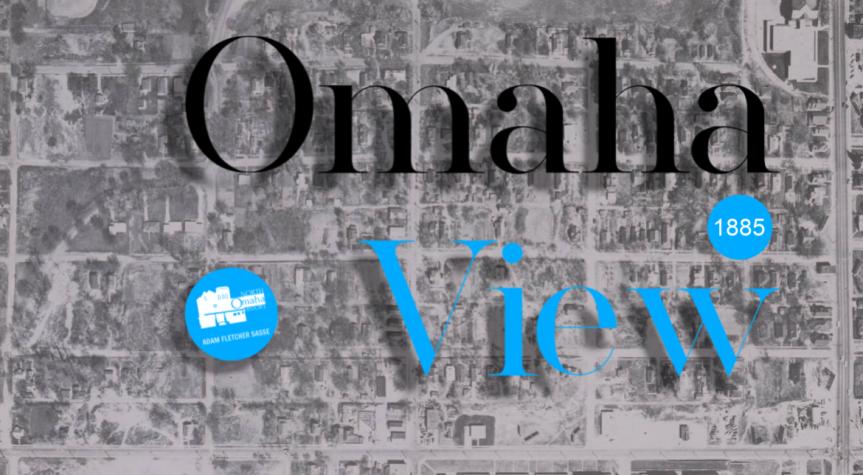 A History of the Omaha View Neighborhood in NorthOmaha