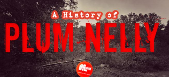 A history of Plum Nelly in North Omaha, Nebraska, by Adam Fletcher Sasse for NorthOmahaHistory.com