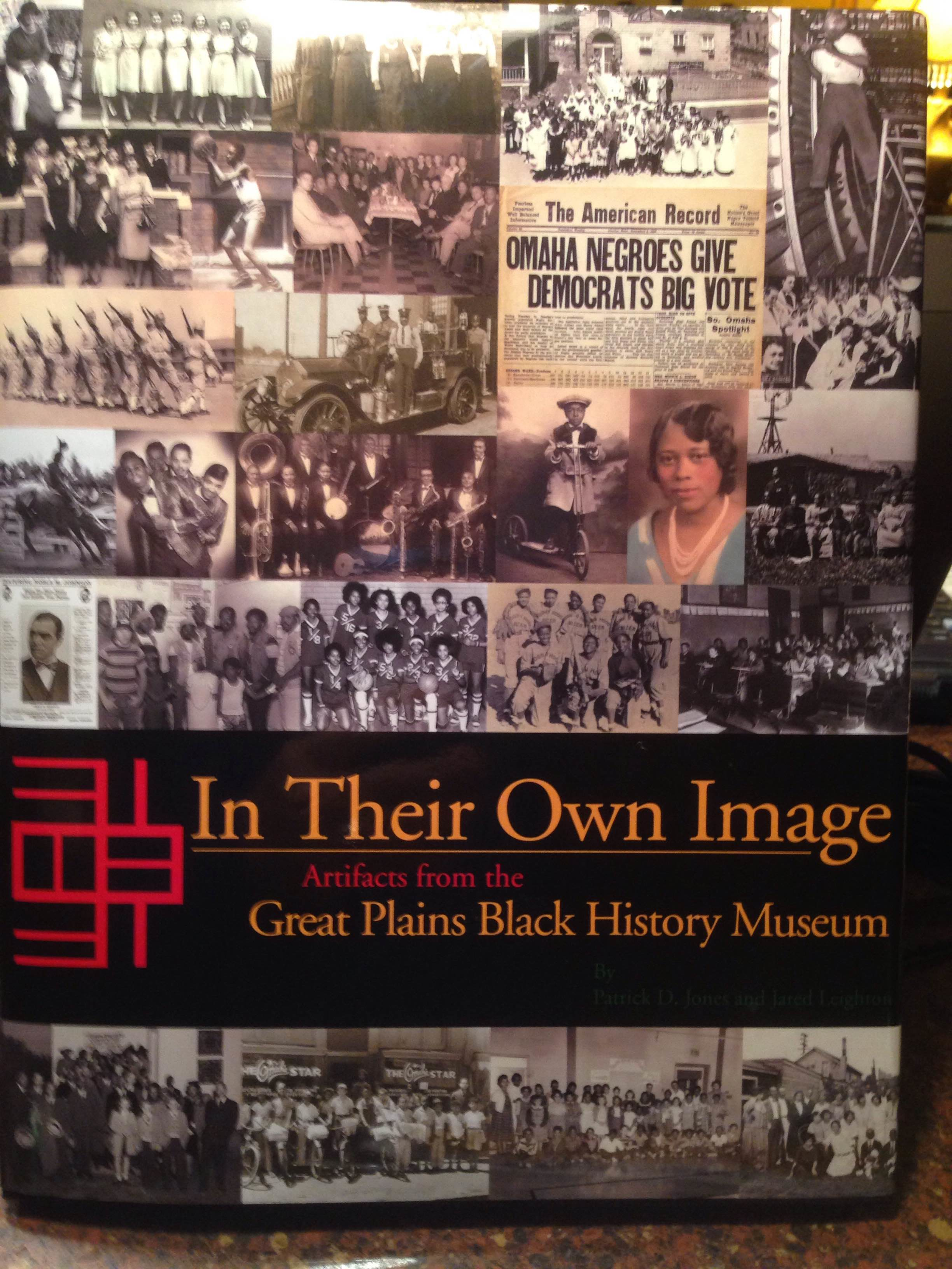 In Their Own Image: Artifacts from the Great Plains Black History Museum