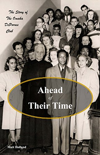 Cover of Ahead of Their Time: The story of the Omaha DePorres Club