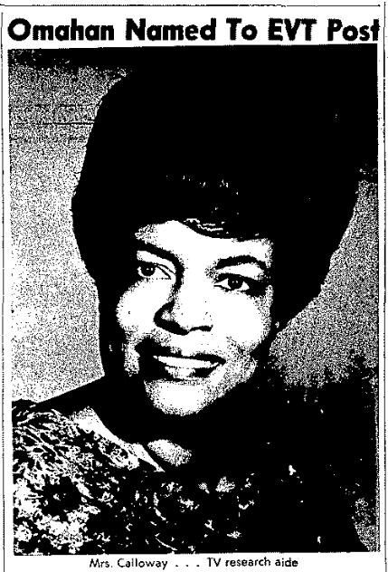 Bertha Calloway (1925-2017), North Omaha, Nebraska.