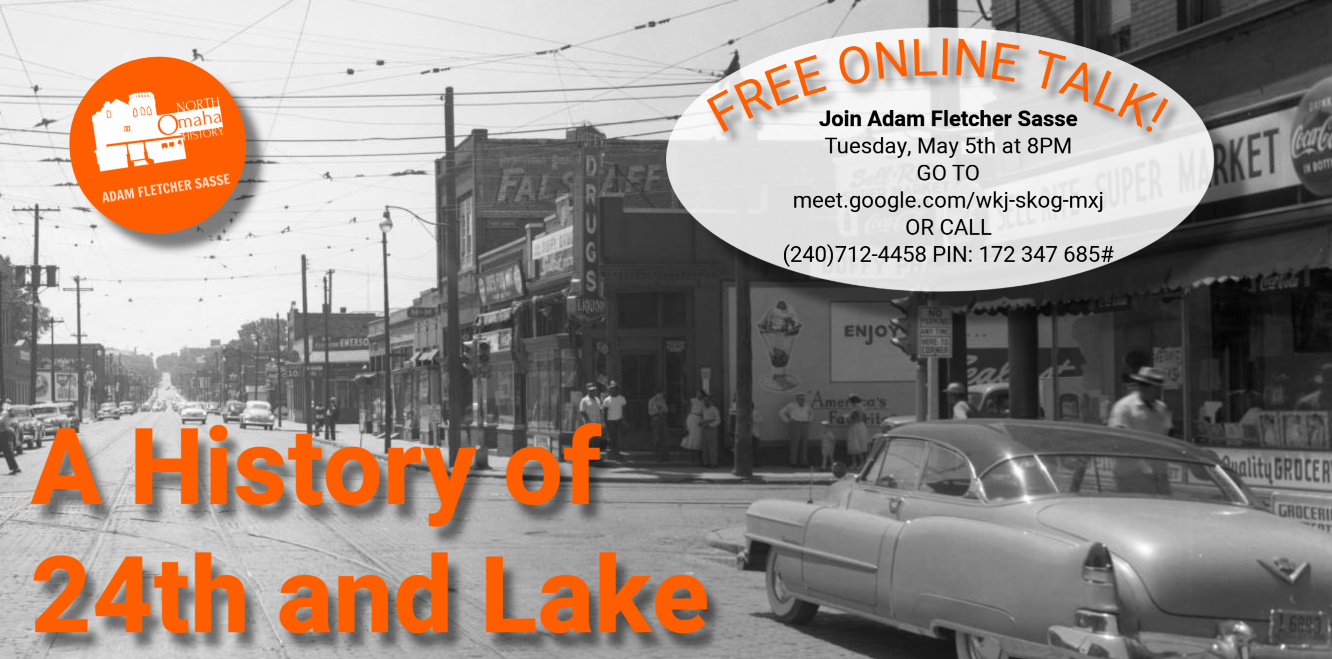 """A History of 24th and Lake"" Online Talk by Adam Fletcher Sasse, May 5, 2020"