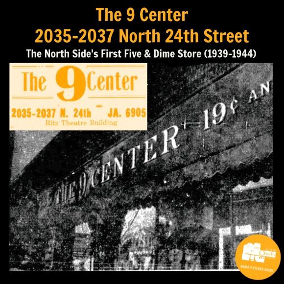 The 9 Center, 2035-2037 N. 24th St., North Omaha, Nebraska