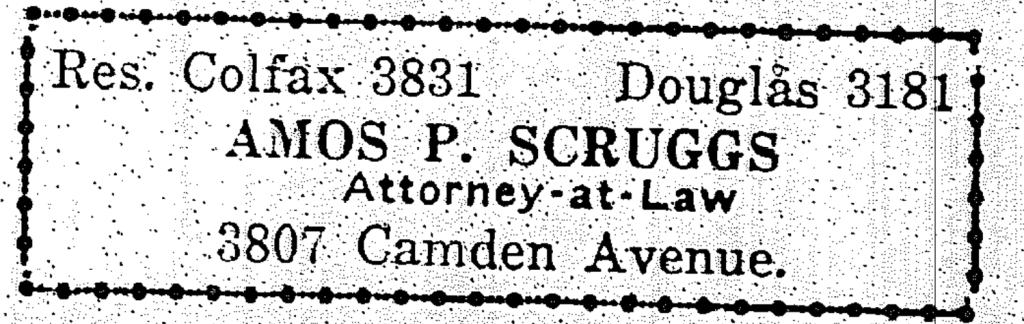 AAttorney Amos P. Scruggs, 3807 Camden Avenue. North Omaha, Nebraska.