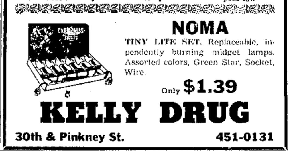 Kelly Drug, 3501 N. 30th St., North Omaha, Nebraska