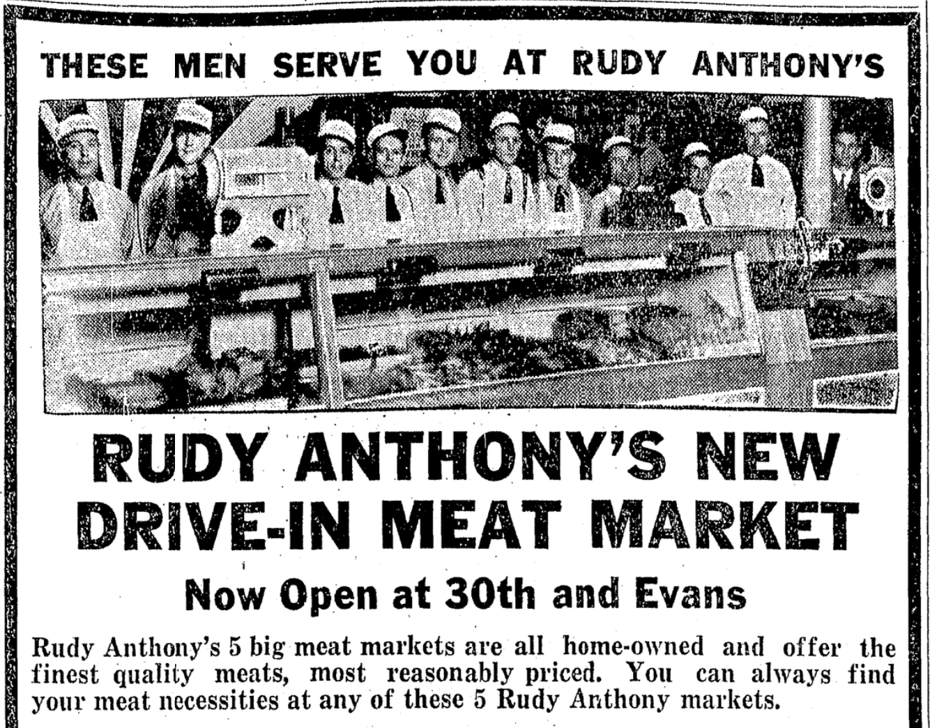 This 1930 ad for Rudy Anthory's Meat Market, North 30th and Evans Street, North Omaha, Nebraska.