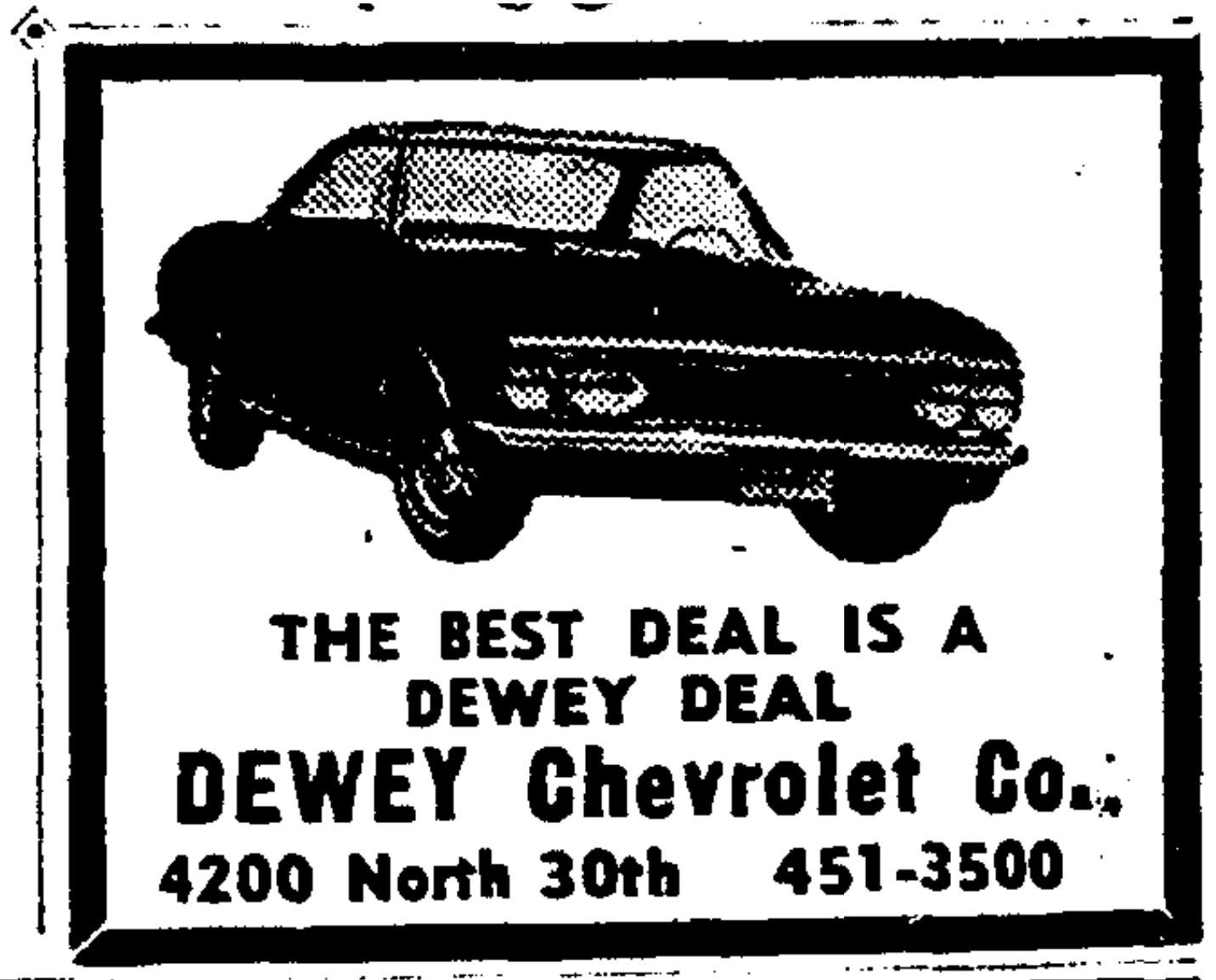 Dewey Chevy, 4200 N. 30th St., North Omaha, Nebraska
